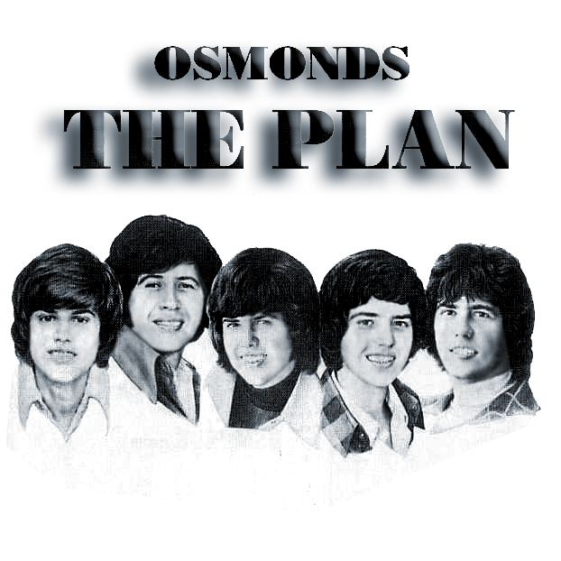 The Osmonds The Plan
